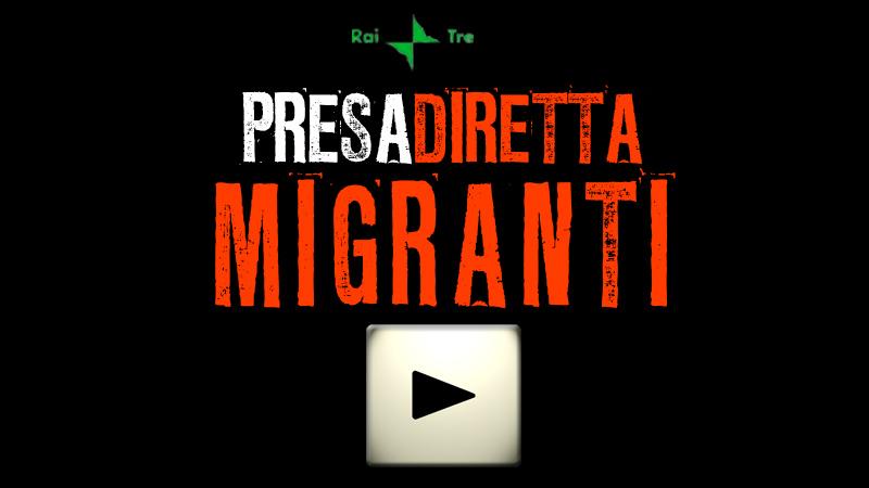 057s_PRESADIRETTA_MIGRANTI