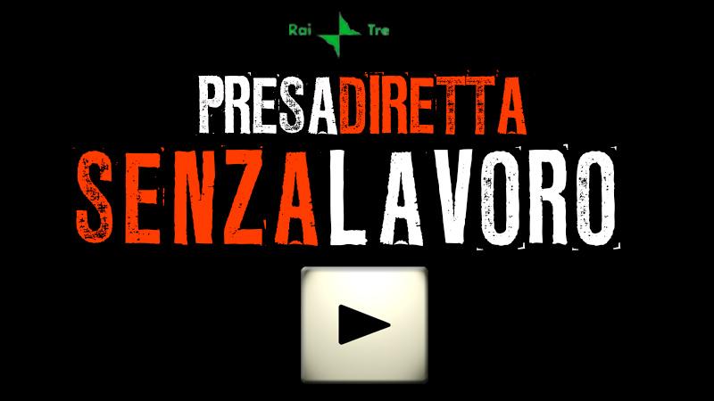 059s_PRESADIRETTA_SENZA_LAVORO