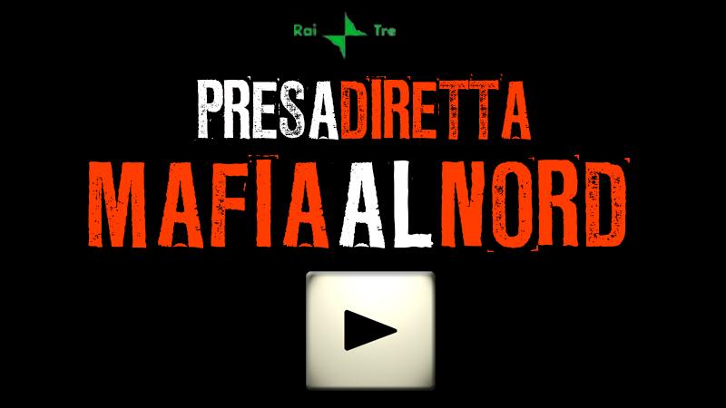 082s_PRESADIRETTA_MAFIA_AL_NORD