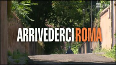 Arrivederci Roma - I dieci comandamenti RAI 3