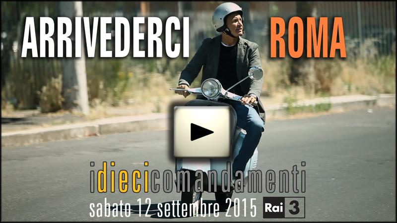 Arrivederci Roma_RAI 3