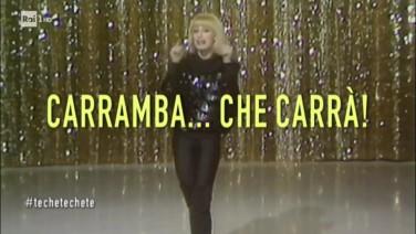 Carramba che Raffaella Carrà_Techetechete rai 1