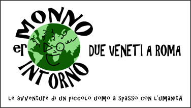Er Monno intorno - Due veneti a Roma_Igor Francescato_Alberto_De_Bastiani