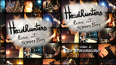 Headhunters live Sonny Boy 1995 preview