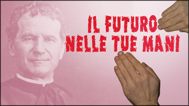 Il futuro nelle tue mani - Salesiani Don Bosco preview